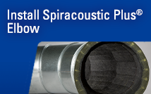 How to Install Spiracoustic Plus®: Elbow Fitting